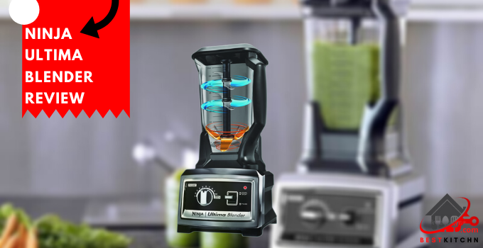 Ninja Ultima Blender Review