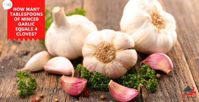 How Many Tablespoons of Minced Garlic Equals 4 Cloves